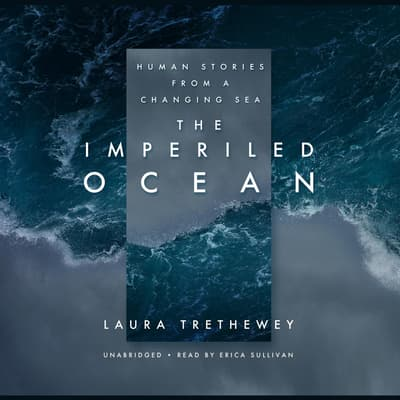 The Imperiled Ocean by Laura Trethewey audiobook