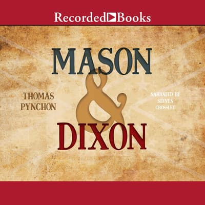 Mason & Dixon by Thomas Pynchon audiobook