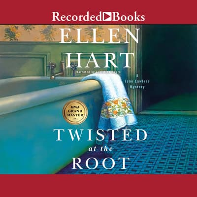 Twisted at the Root by Ellen Hart audiobook
