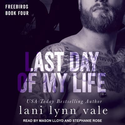 Last Day of My Life by Lani Lynn Vale audiobook