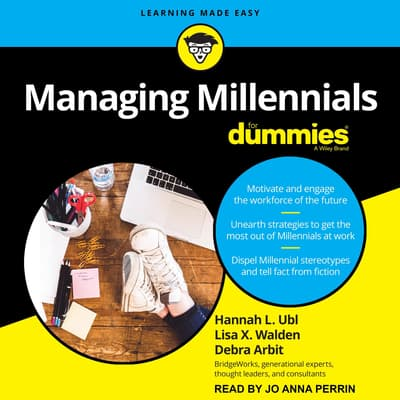 Managing Millennials For Dummies by Debra Arbit audiobook