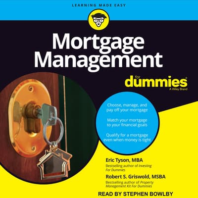Mortgage Management For Dummies by Eric Tyson, MBA audiobook