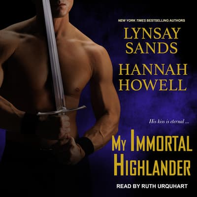 My Immortal Highlander by Lynsay Sands audiobook