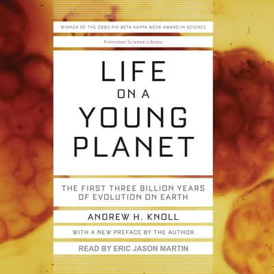 Life on a Young Planet by Andrew H. Knoll audiobook