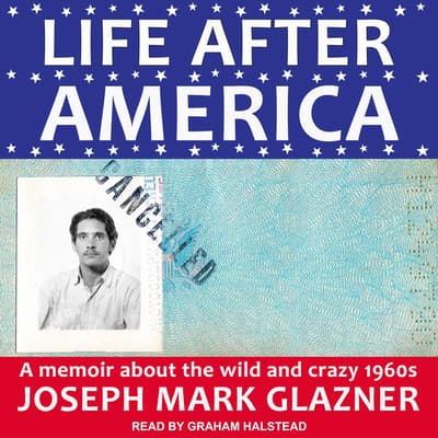 Life After America by Joseph Mark Glazner audiobook