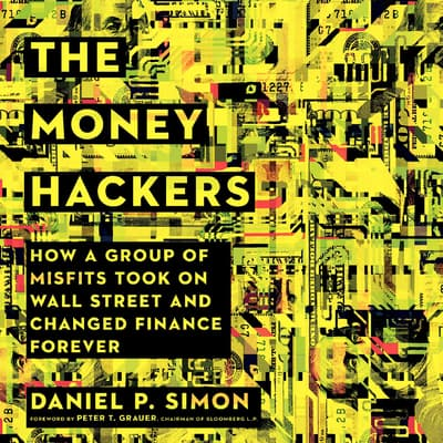 The Money Hackers by Daniel P. Simon audiobook