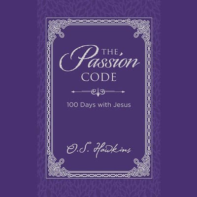 The Passion Code by O. S. Hawkins audiobook