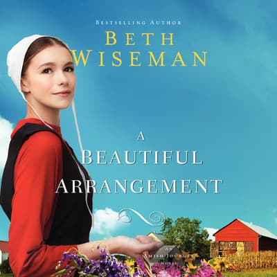 A Beautiful Arrangement by Beth Wiseman audiobook