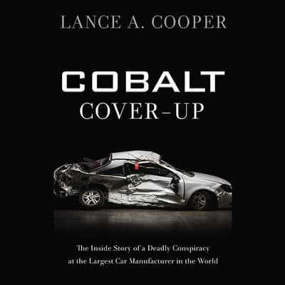 Cobalt Cover-Up by Lance A. Cooper audiobook