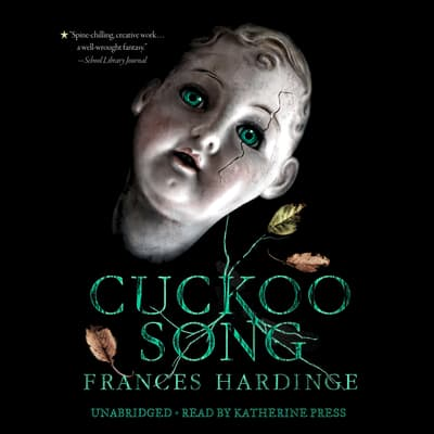 Cuckoo Song by Frances Hardinge audiobook