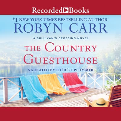 The Country Guesthouse by Robyn Carr audiobook