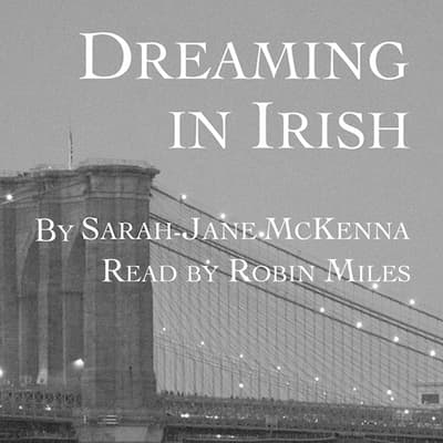 Dreaming in Irish by Sarah-Jane McKenna audiobook