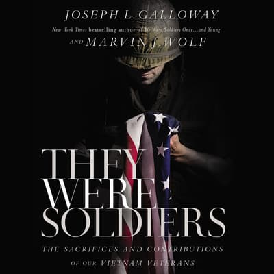 They Were Soldiers by Joseph L. Galloway audiobook