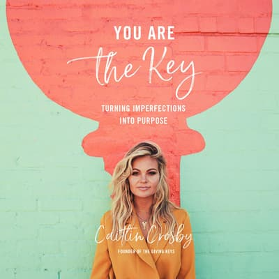 You Are the Key by Caitlin Crosby audiobook