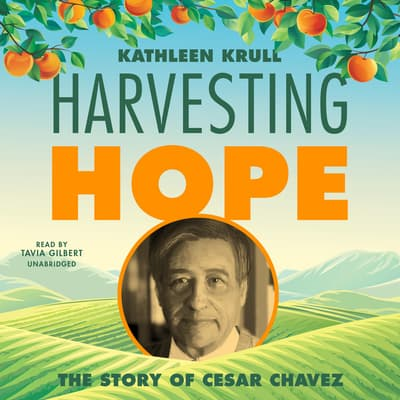 Harvesting Hope by Kathleen Krull audiobook
