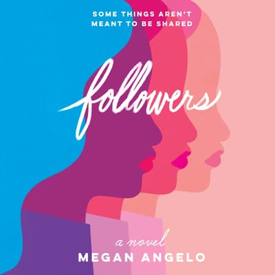Followers by Megan Angelo audiobook