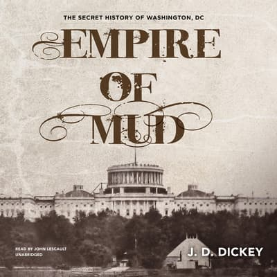 Empire of Mud by J. D. Dickey audiobook