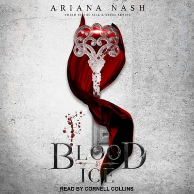 Blood & Ice by Ariana Nash audiobook