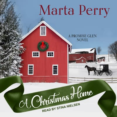 A Christmas Home by Marta Perry audiobook