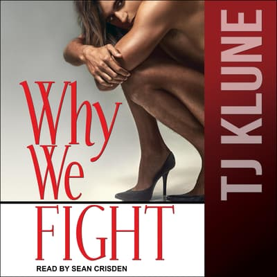Why We Fight by TJ Klune audiobook