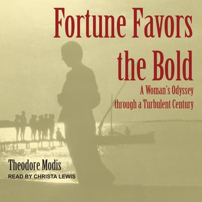Fortune Favors the Bold by Theodore Modis audiobook