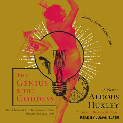 The Genius and the Goddess by Aldous Huxley audiobook