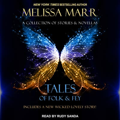 Tales of Folk & Fey by Melissa Marr audiobook