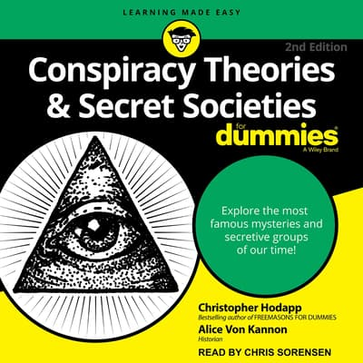 Conspiracy Theories & Secret Societies For Dummies by Christopher Hodapp audiobook
