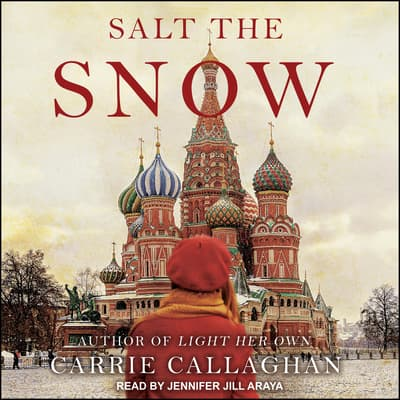 Salt the Snow by Carrie Callaghan audiobook