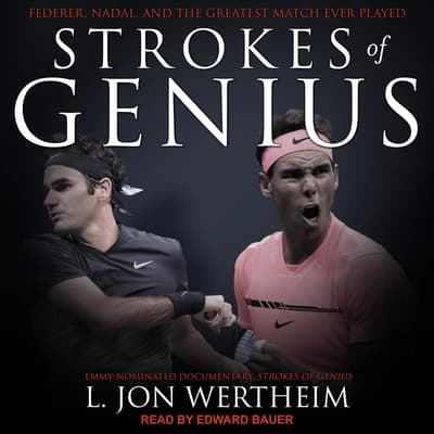 Strokes of Genius by L. Jon Wertheim audiobook