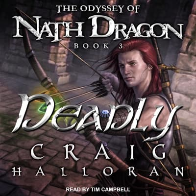 Deadly by Craig Halloran audiobook
