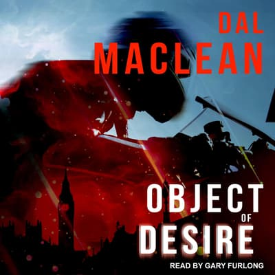 Object of Desire by Dal MacLean audiobook