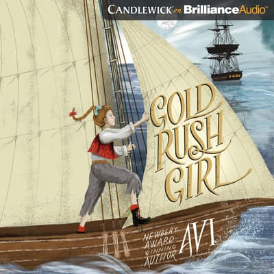 Gold Rush Girl by Avi audiobook