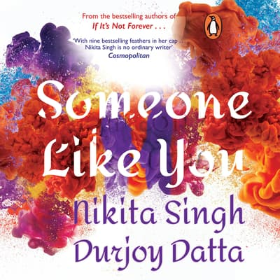 Someone Like You by Nikita Singh audiobook