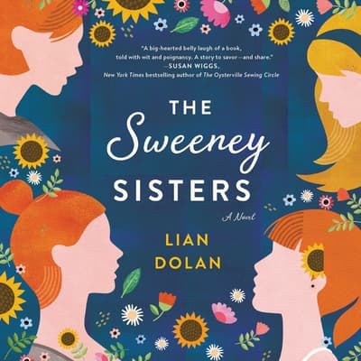The Sweeney Sisters by Lian Dolan audiobook
