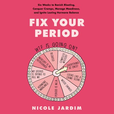 Fix Your Period by Nicole Jardim audiobook