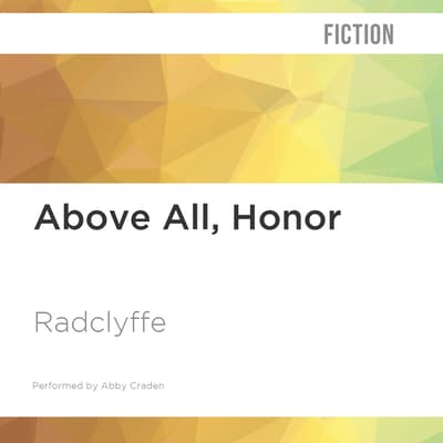 Above All, Honor by Radclyffe  audiobook
