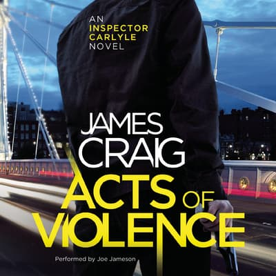 Acts of Violence by James Craig audiobook