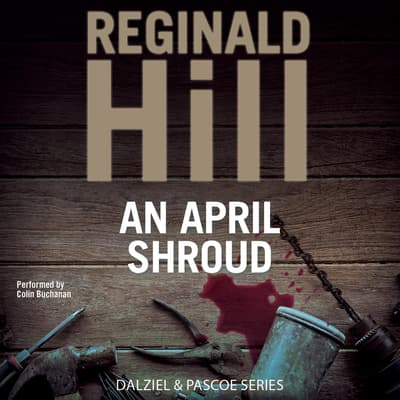An April Shroud by Reginald Hill audiobook