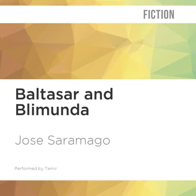 Baltasar and Blimunda by José Saramago audiobook
