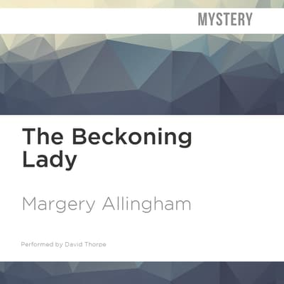 The Beckoning Lady by Margery Allingham audiobook