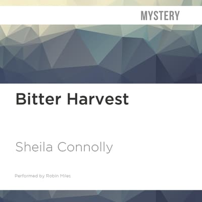 Bitter Harvest by Sheila Connolly audiobook