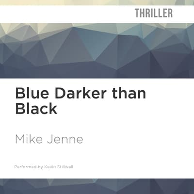 Blue Darker than Black by Mike Jenne audiobook