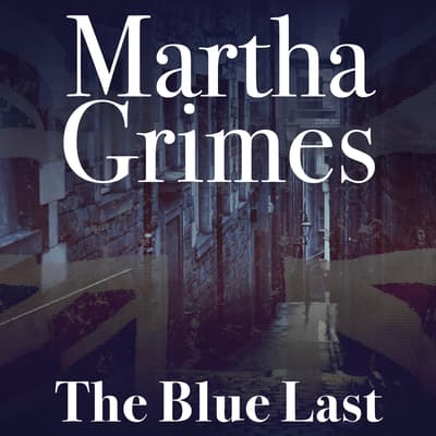 The Blue Last by Martha Grimes audiobook
