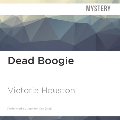 Dead Boogie by Victoria Houston audiobook