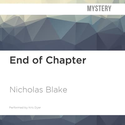 End of Chapter by Nicholas Blake audiobook