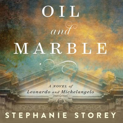 Oil and Marble by Stephanie Storey audiobook