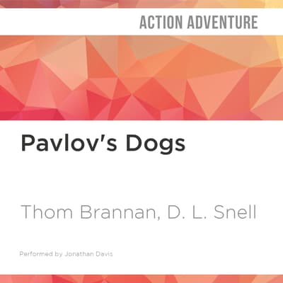 Pavlov's Dogs by D. L. Snell audiobook