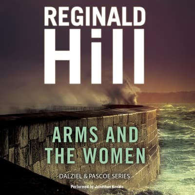 Arms and the Women by Reginald Hill audiobook