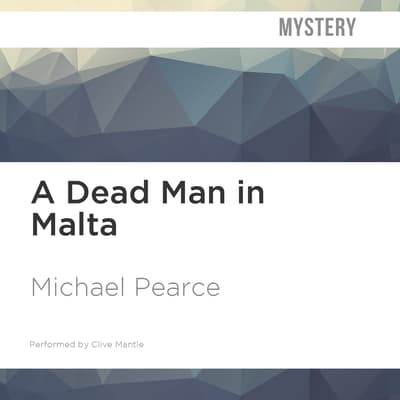 A Dead Man in Malta by Michael Pearce audiobook